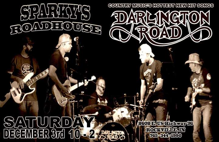 Darlington Road @ Sparky's Roadhouse  - Rockville, IN