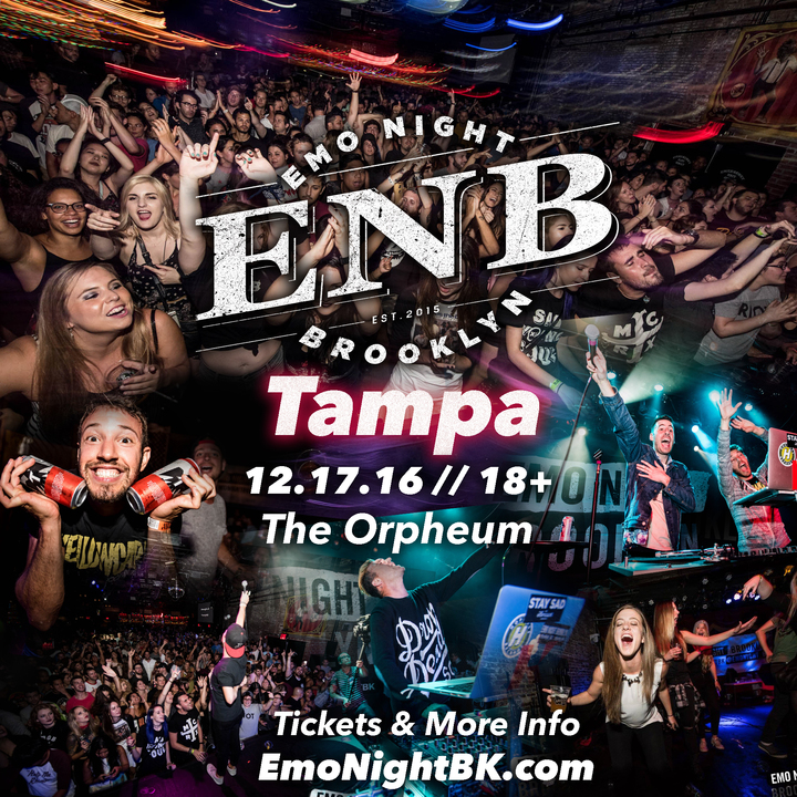 Emo Night Brooklyn @ THE ORPHEUM - Tampa, FL