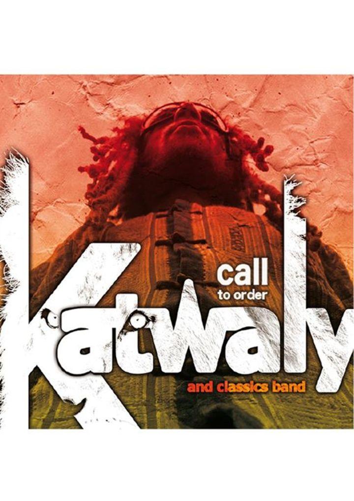 Katwaly ReggaeMusic Tour Dates