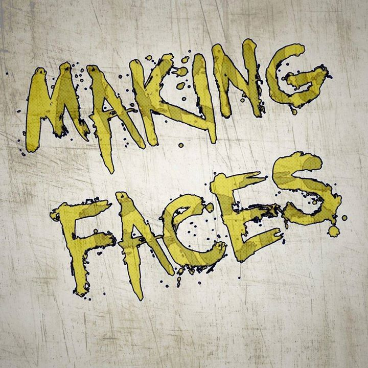Making Faces Tour Dates
