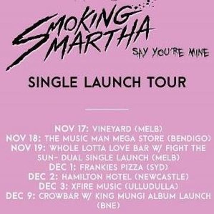 Smoking Martha Tour Dates