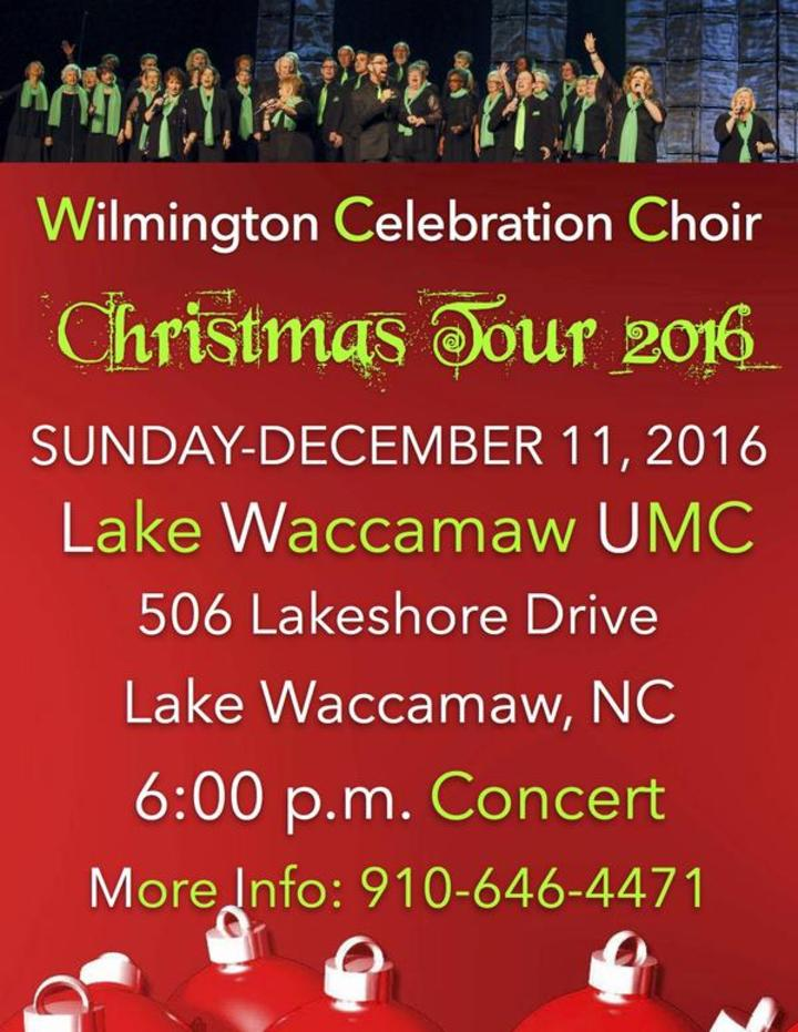 Wilmington Celebration Choir @ Lake Waccamaw United Methodist Church - Lake Waccamaw, NC