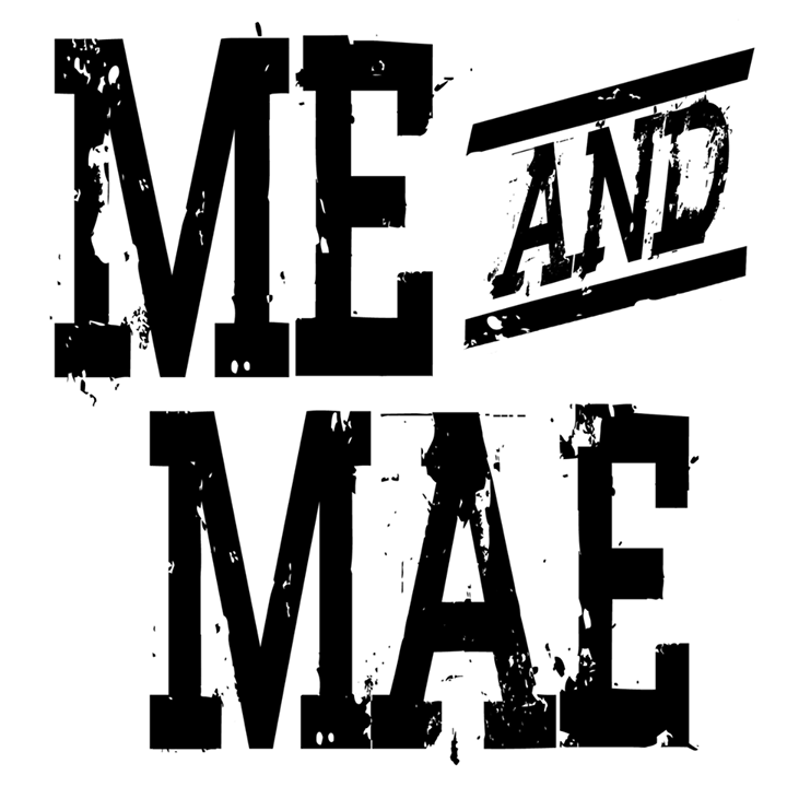 Me And Mae Tour Dates