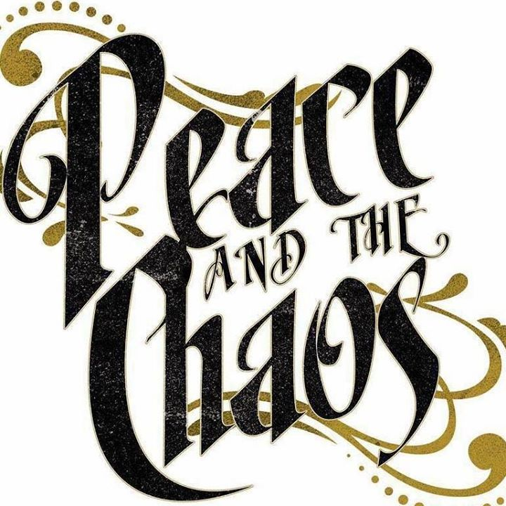 Peace and The Chaos Tour Dates