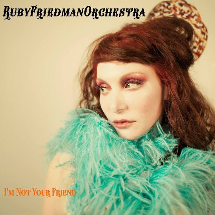 Ruby Friedman Orchestra Tour Dates
