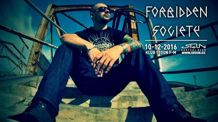 Forbidden Society @ Stoun - Frýdek-Místek, Czech Republic
