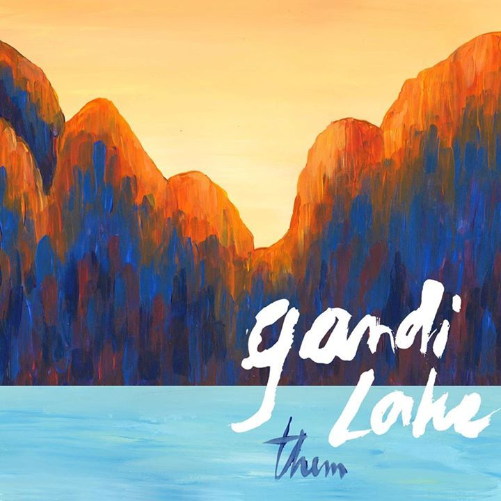 Gandi Lake Tour Dates