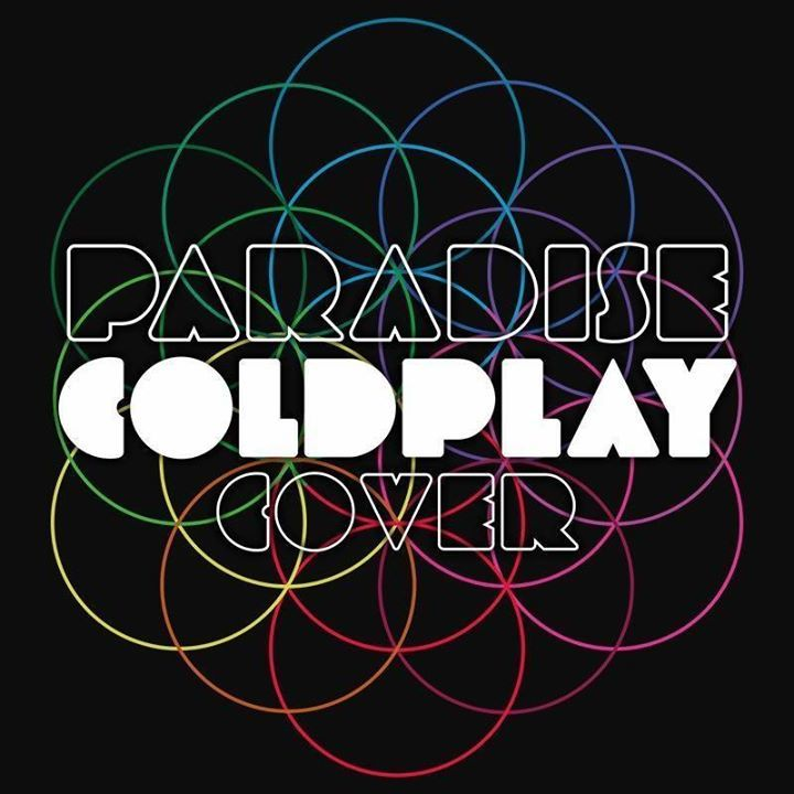 Paradise Coldplay Cover Tour Dates
