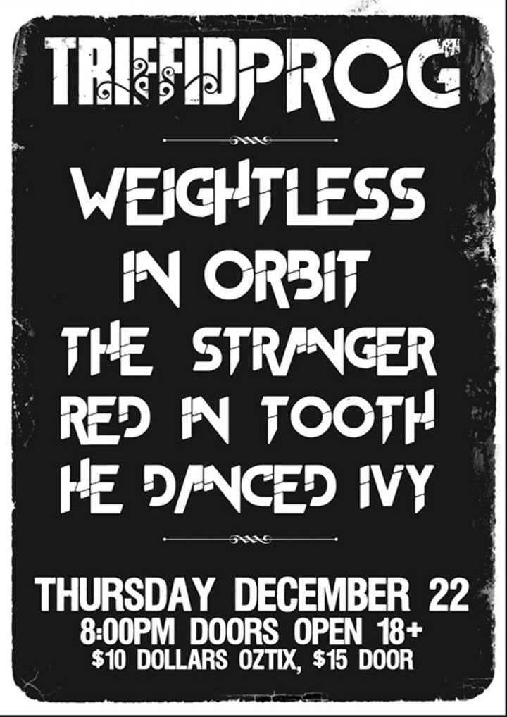 Weightless In Orbit Tour Dates
