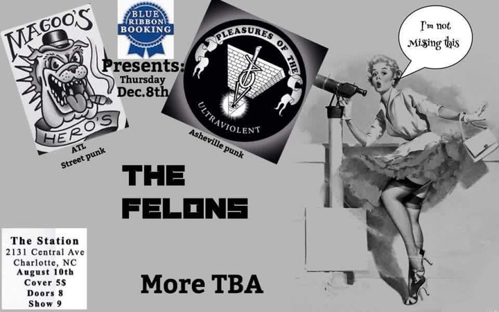 The Felons @ The Station - Charlotte, NC