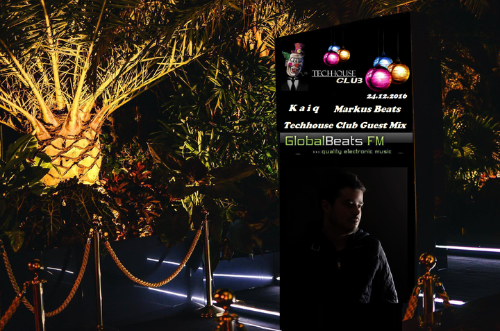 Dj Markus Beats @ Kaiq Techhouse Club Guest Mix @ GlobalBeats.FM - Munich, Germany