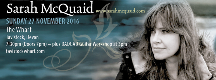 Sarah McQuaid @ THE WHARF - Tavistock, United Kingdom