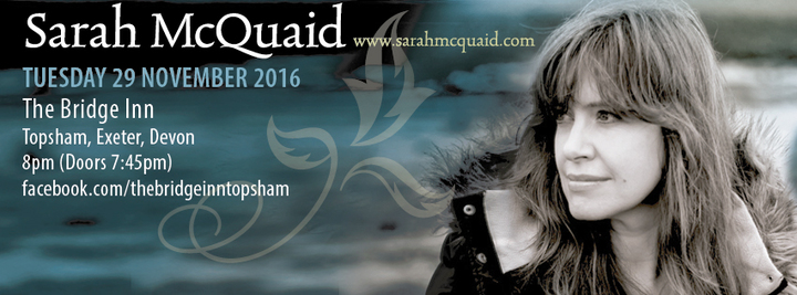 Sarah McQuaid @ The Bridge Inn - Topsham, United Kingdom