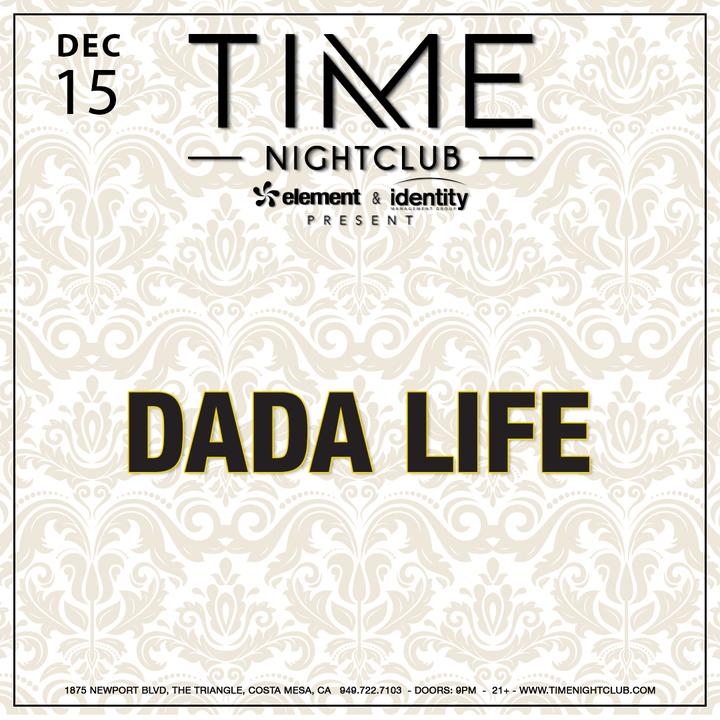 Dada Life @ TIME - Costa Mesa, CA