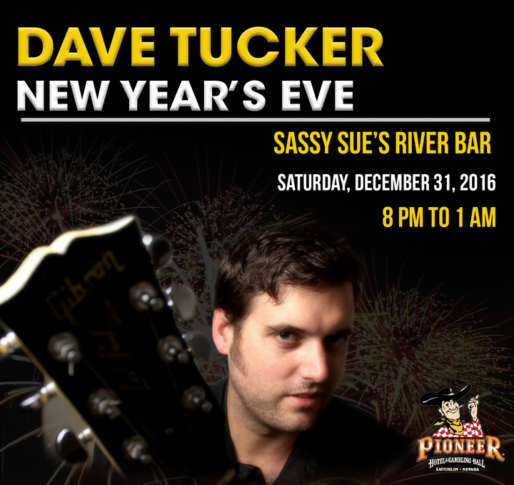 Dave Tucker @ Pioneer Hotel & Gambling Hall - Laughlin, NV