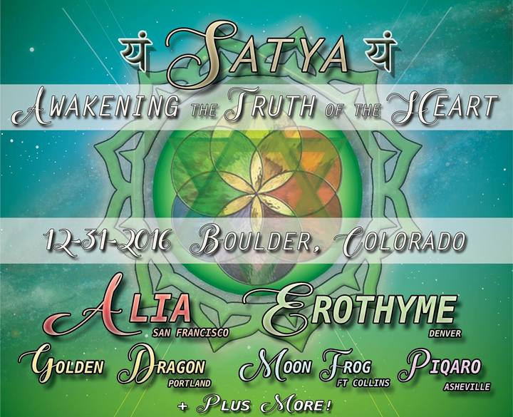 ALIA (US) @ Satya: Awakening The Truth of the Heart NYE - Boulder, CA