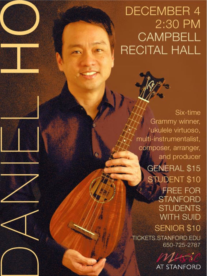 Daniel Ho @ Campbell Recital Hall - Stanford University - Stanford, CA