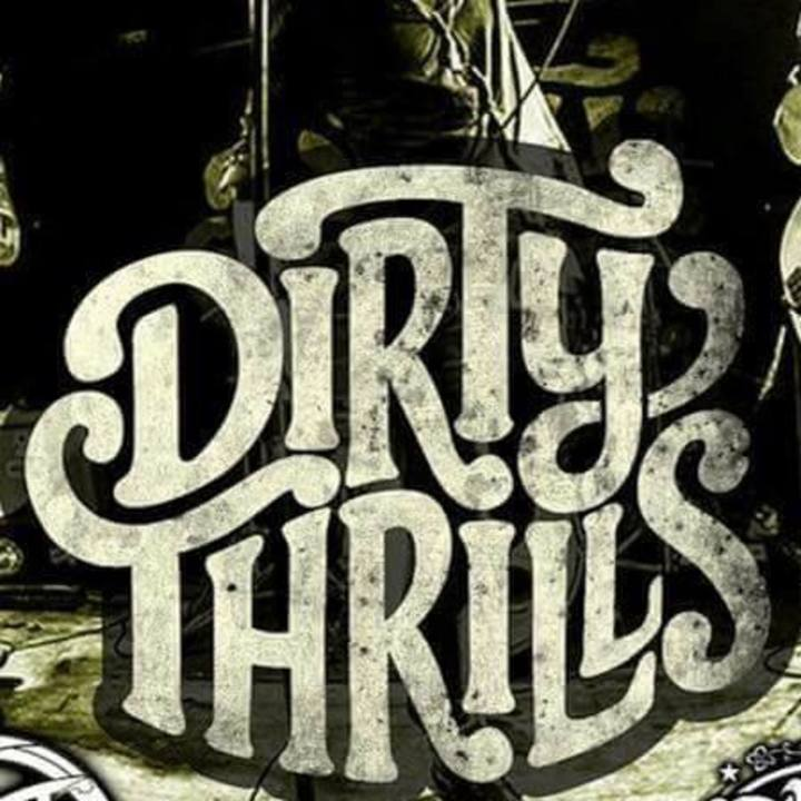Dirty Thrills Tour Dates