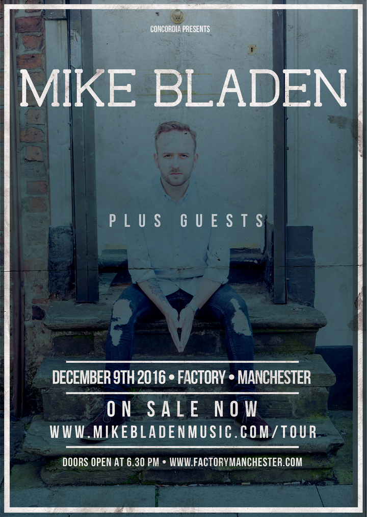 Mike Bladen @ Factory - Manchester, United Kingdom