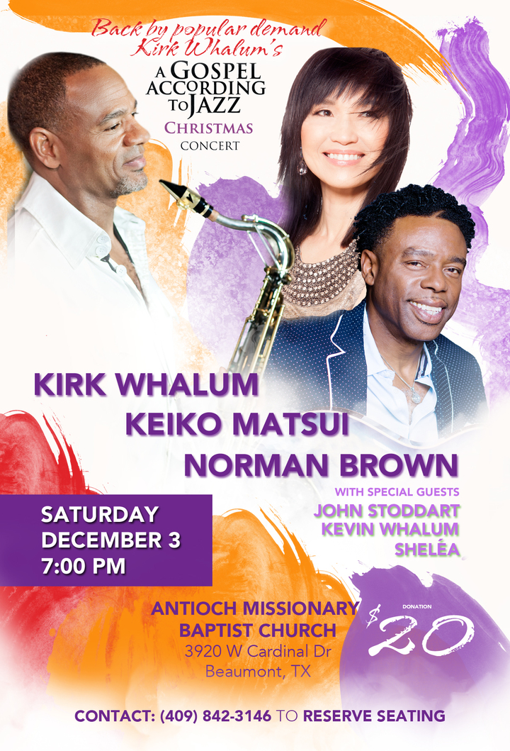 Kirk Whalum @ Antioch Missionary Baptist Church - Beaumont, TX