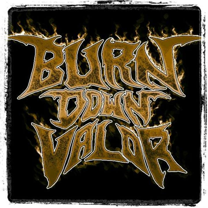 Burn Down Valor Tour Dates