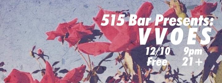 V V O E S @ 515 Bar - Fort Worth, TX