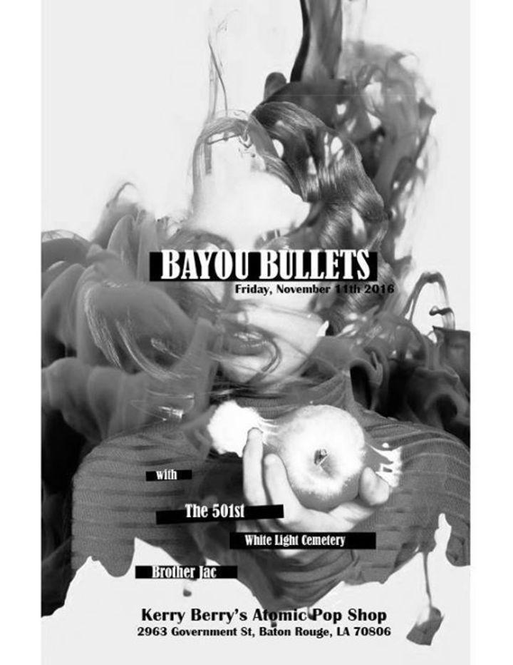 Bayou Bullets Tour Dates