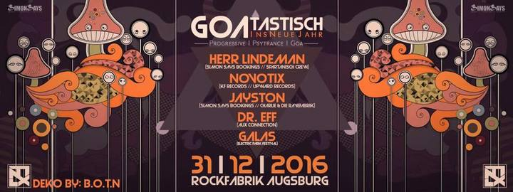 Galas @ Goatastisch Silvester - Augsburg, Germany