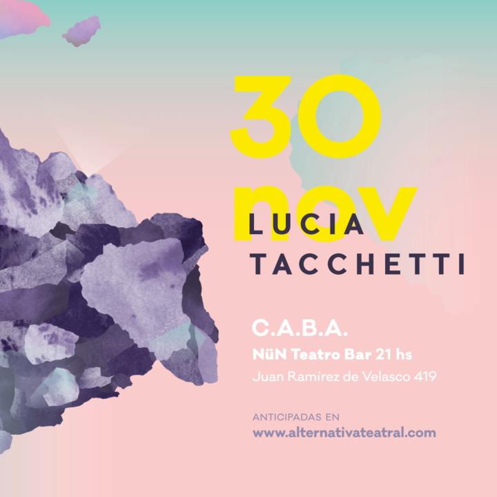 Lucia Tacchetti @ Nün Teatro Bar - Buenos Aires City, Argentina
