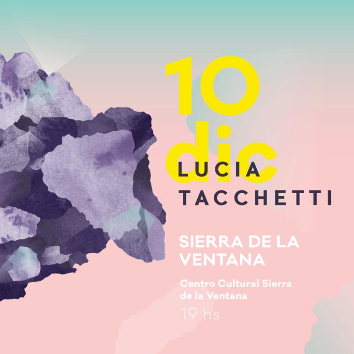 Lucia Tacchetti @ Centro Cultural Sierra De La Ventana - Sierra De La Ventana, Argentina
