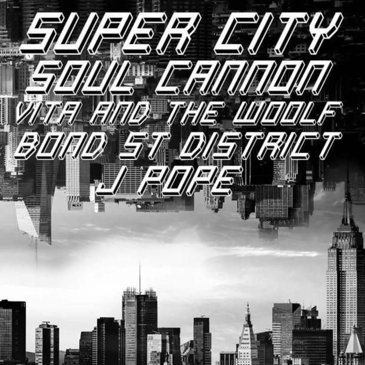 SUPER CITY Tour Dates