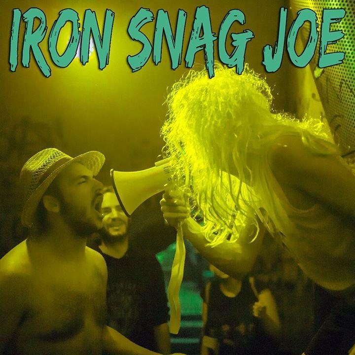 Iron Snag Joe Tour Dates