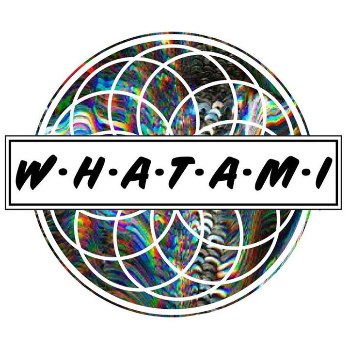 W.h.a.t.a.m.i Tour Dates