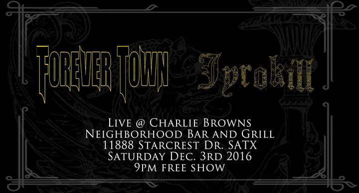 Forever Town @ Charlie Browns Neighborhood Bar And Grill - San Antonio, TX