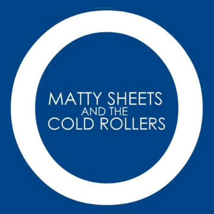 Matty Sheets and The Cold Rollers Tour Dates