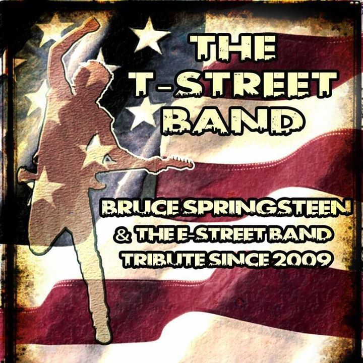 TheT-Street Band SpringsteenTributeband Tour Dates
