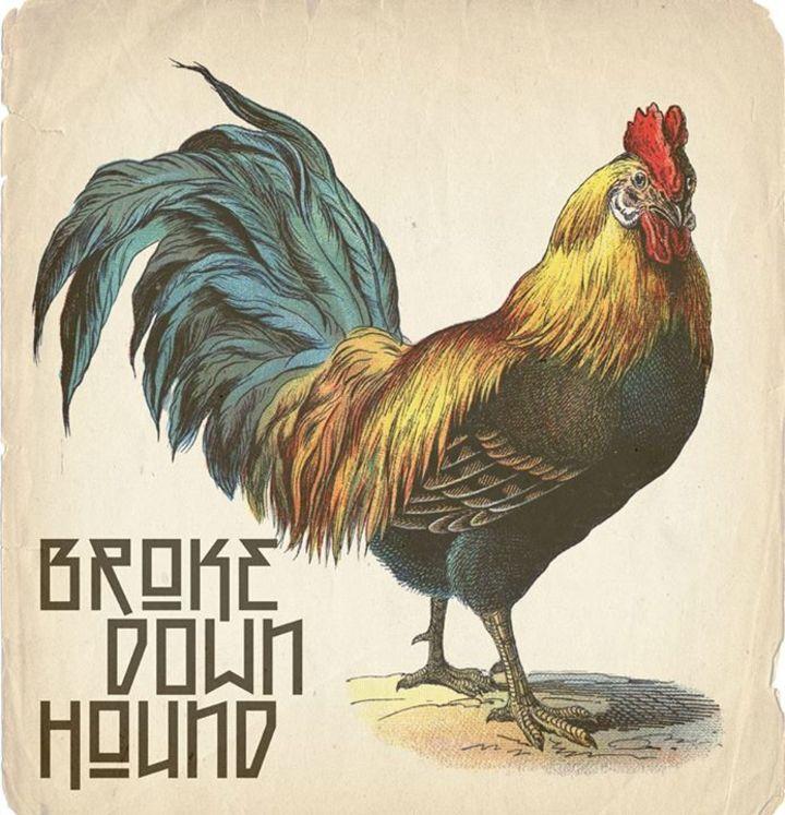 Broke Down Hound Tour Dates