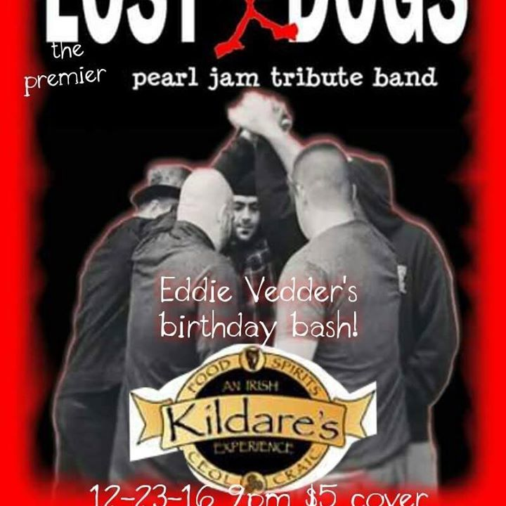 Lost Dogs-The Pearl Jam tribute band Tour Dates