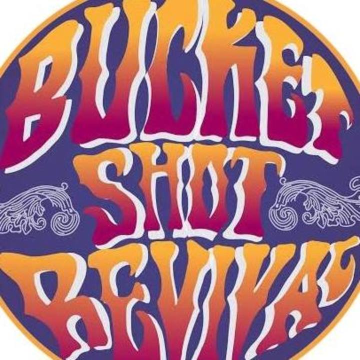 The Bucket Shot Revival Tour Dates
