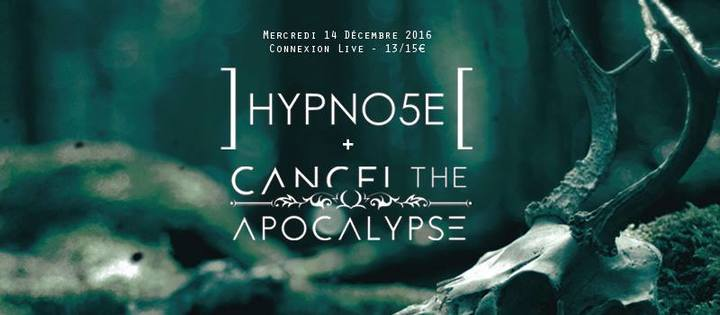 Cancel The Apocalypse @ Connexion Live - Toulouse, France