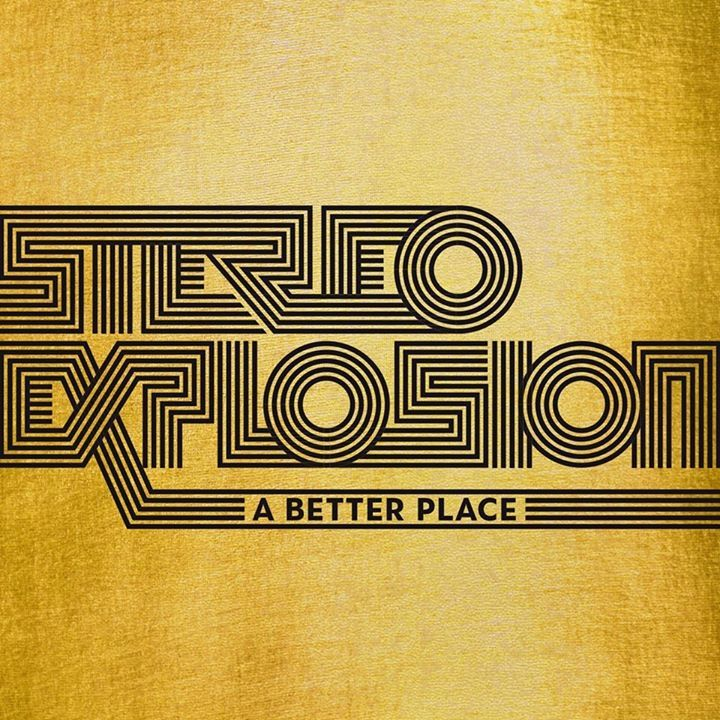 Stereo Explosion Tour Dates