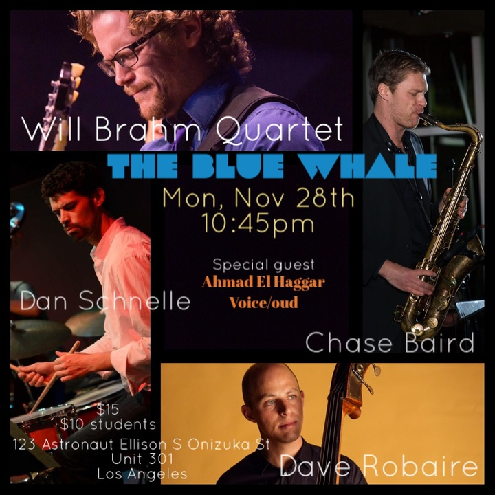 Will Brahm @ blue whale  - Los Angeles, CA