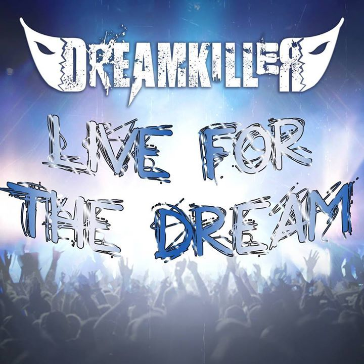 Dreamkiller Tour Dates