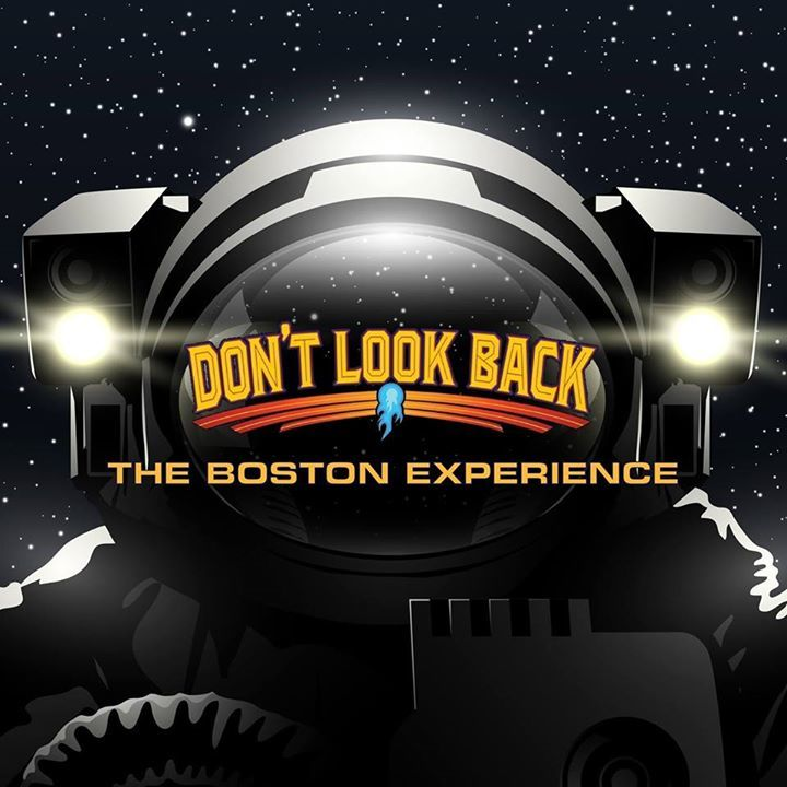DON'T LOOK BACK - The Boston Experience Tour Dates