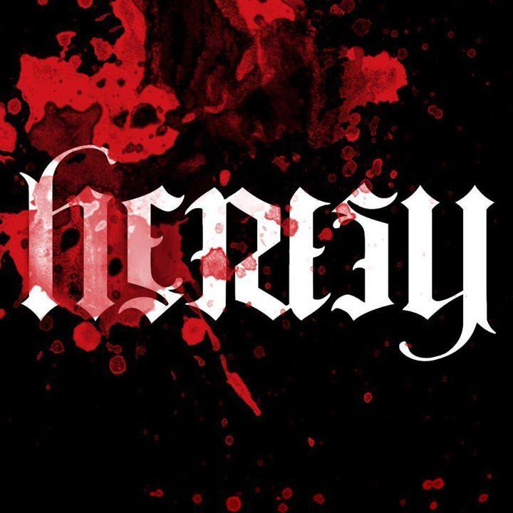 Heresy Tour Dates