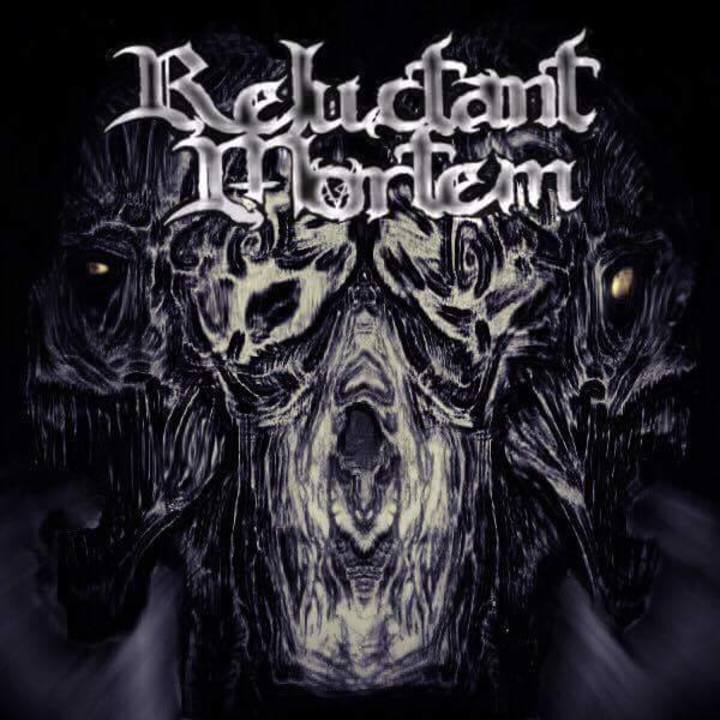 Reluctant Mortem Tour Dates