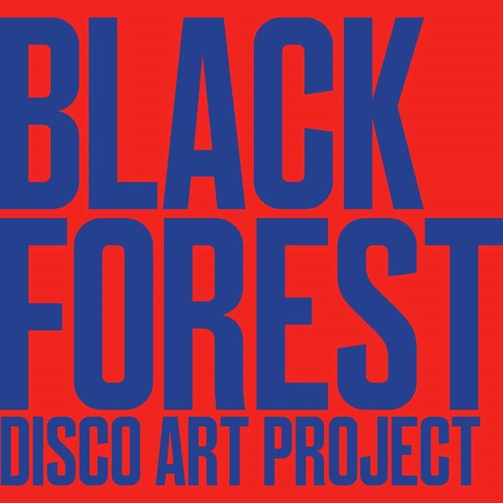 Black Forest Disco Art Project Tour Dates