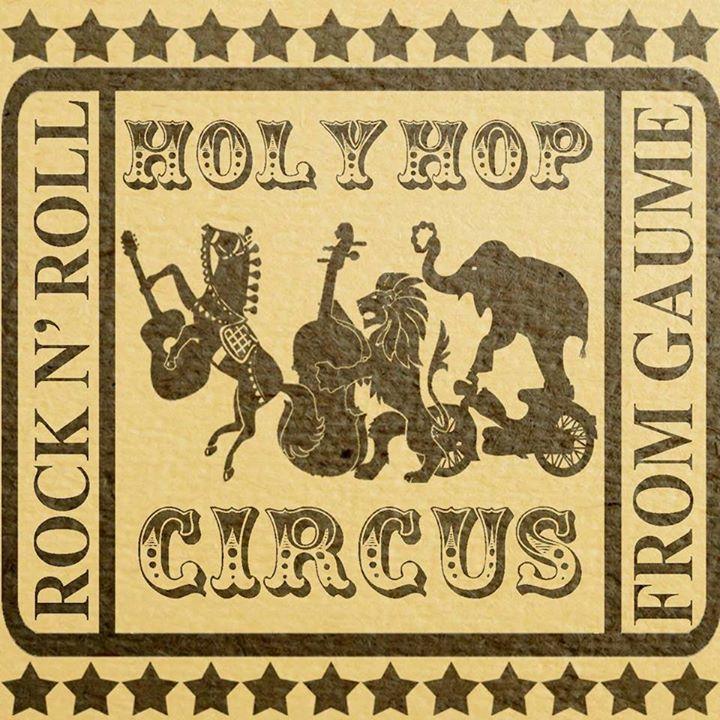 Holy Hop Circus @ Le POINT B'Arts - Fratin, Belgium
