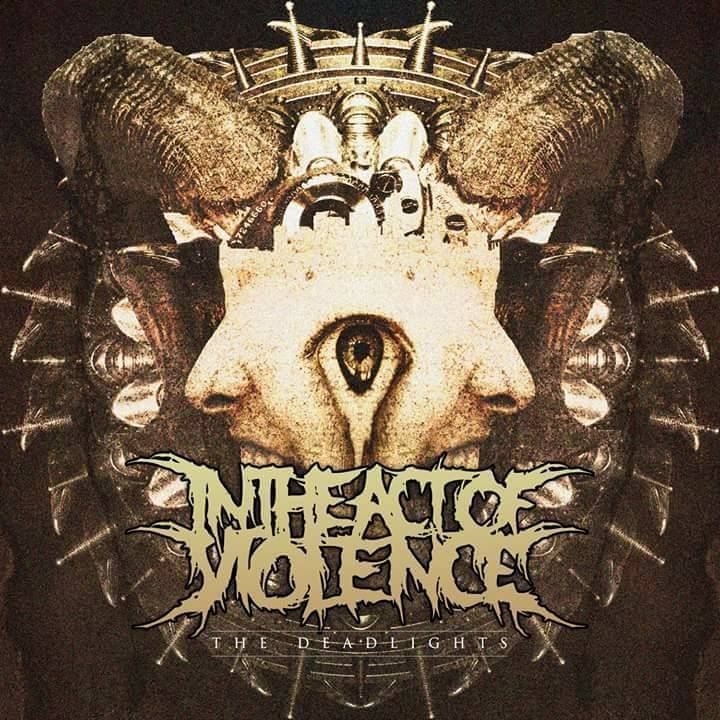 In The Act Of Violence Tour Dates