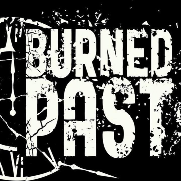 Burned Past Tour Dates